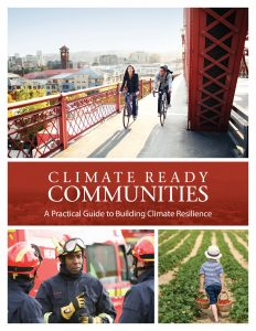 Climate Ready Communities - A Practical Guide to Building Resilience